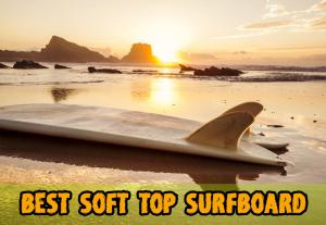 Best Soft Top Surfboard