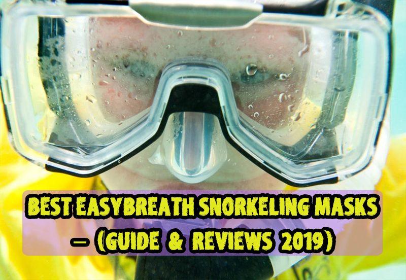 Best EasyBreath Snorkeling Masks