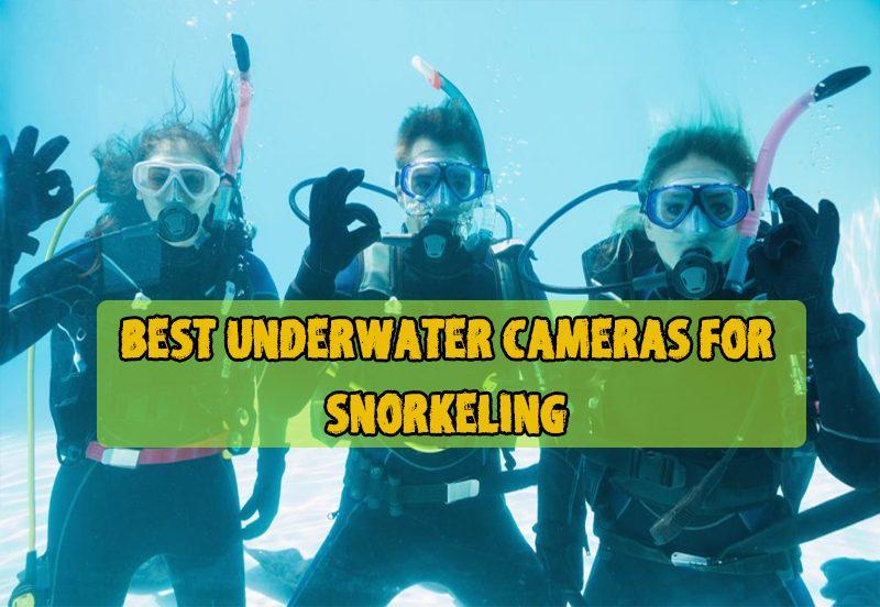 Best UnderWater Cameras for Snorkeling